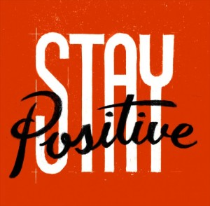 Stay-positive-700x687