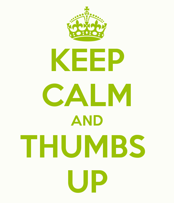 keep-calm-and-thumbs-up-6