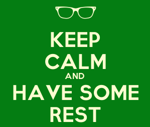 keep calm rest